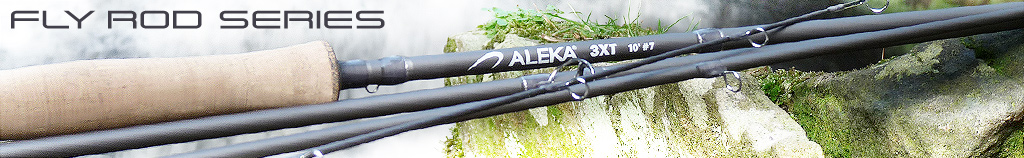 ALEKA FLY ROD SERIES